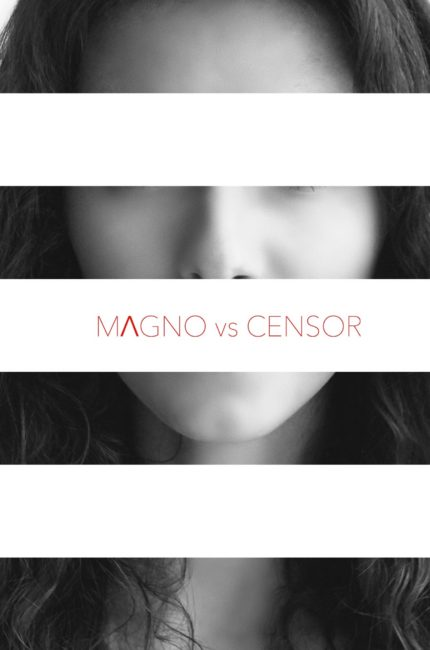 MAGNO PHOTO - MΛGNO vs CENSURA